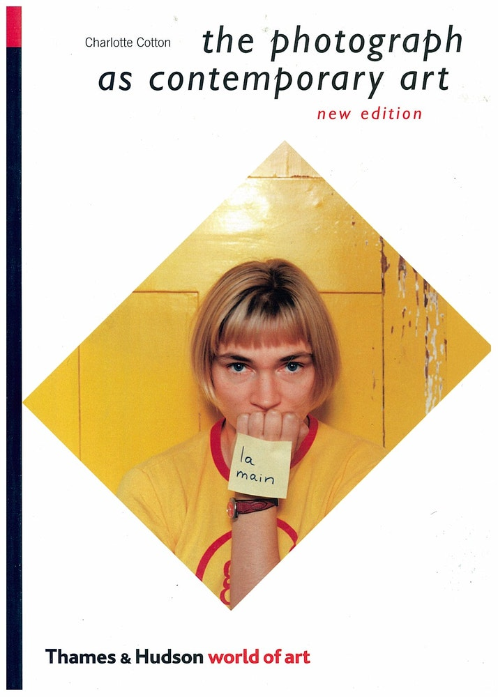 The Photograph as Contemporary Art, second edition (2009)