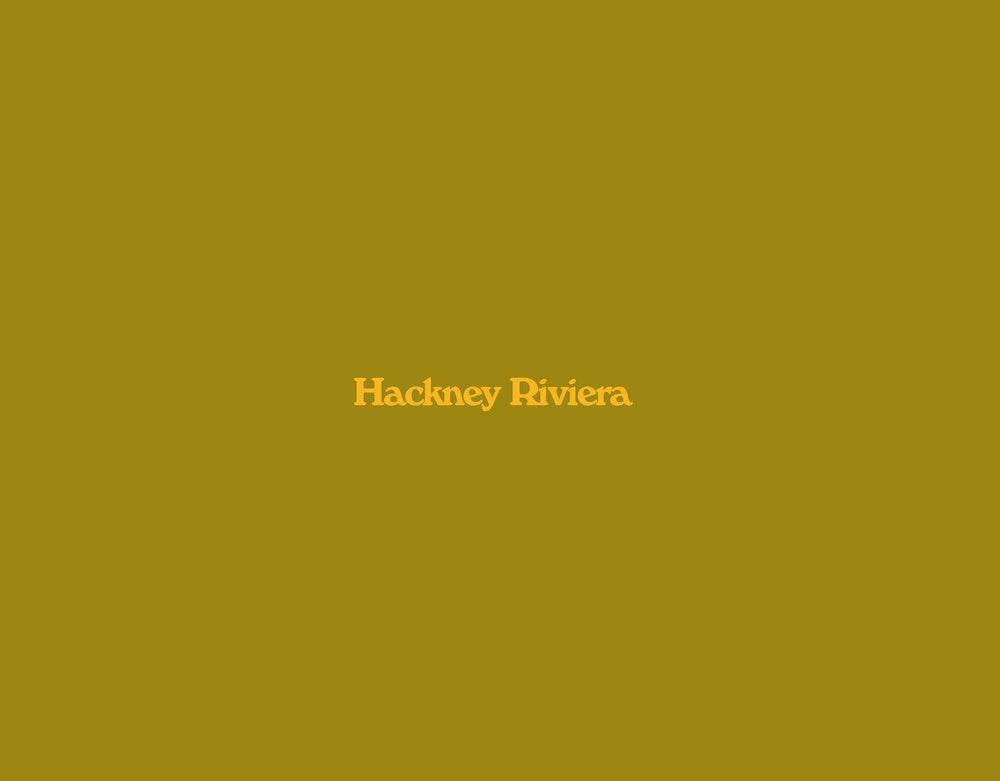 Hackney Riviera (2019)